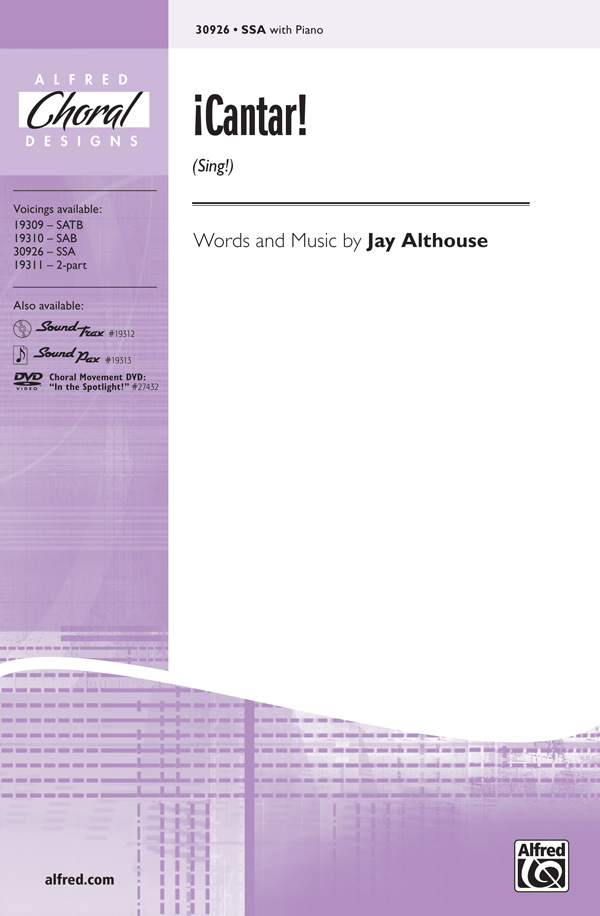 Cantar! (Sing!) : SSA : Jay Althouse : Sheet Music : 00-30926 : 038081336985