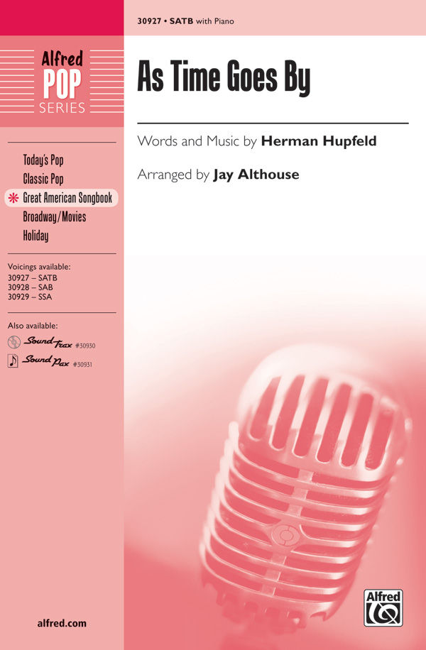 As Time Goes By : SATB : Jay Althouse : Herman Hupfeld : Casablanca : Sheet Music : 00-30927 : 038081336992