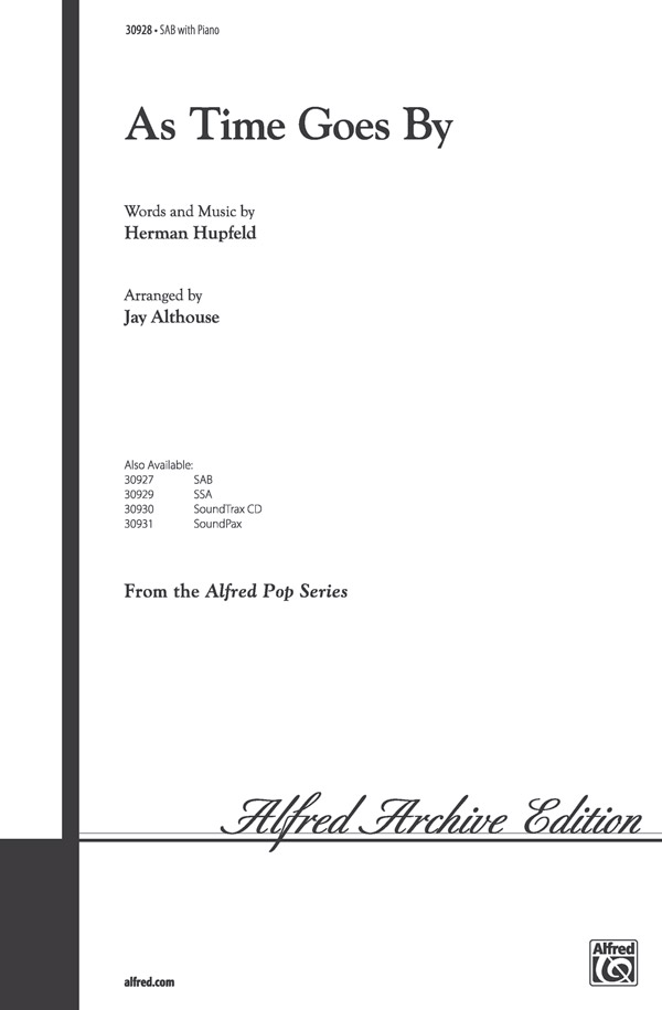 As Time Goes By : SAB : Jay Althouse : Herman Hupfeld : Sheet Music : 00-30928 : 038081337005