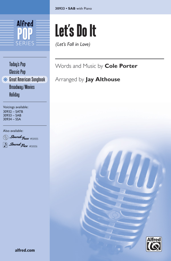Let's Do It (Let's Fall in Love) : SAB : Jay Althouse : Cole Porter : Sheet Music : 00-30933 : 038081337050