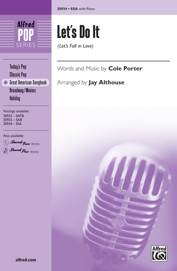 Let's Do It (Let's Fall in Love) : SSA : Jay Althouse : Cole Porter : Sheet Music : 00-30934 : 038081337067