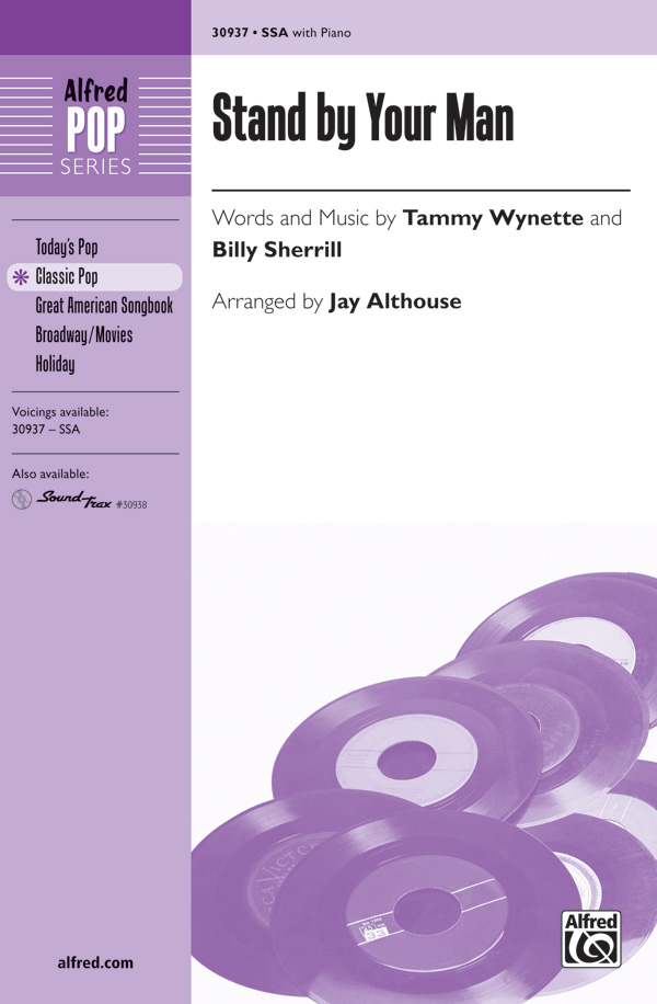 Stand by Your Man : SSA : Jay Althouse : Billy Sherrill : Tammy Wynette : Songbook & CD : 00-30937 : 038081337098