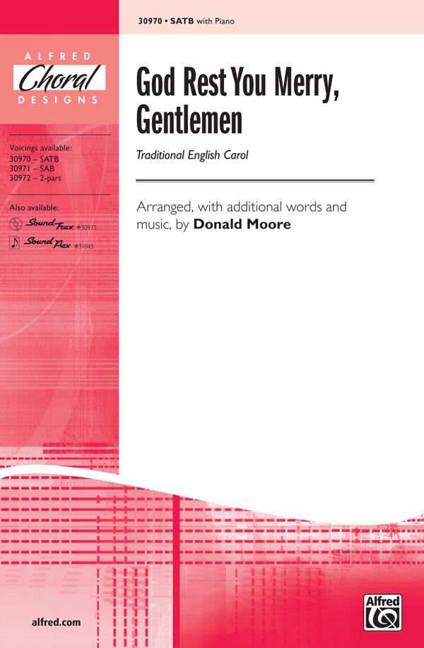God Rest Ye Merry Gentlemen : SATB : Donald Moore :  1 CD : 00-30970 : 038081337425