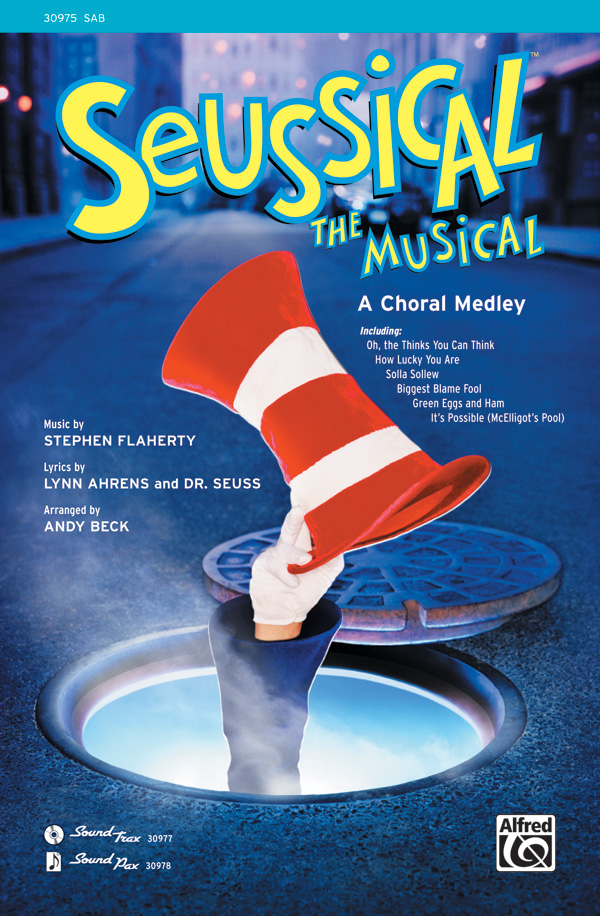 Seussical the Musical: A Choral Medley : SAB : Andy Beck : Seussical the Musical : Sheet Music : 00-30975 : 038081337470