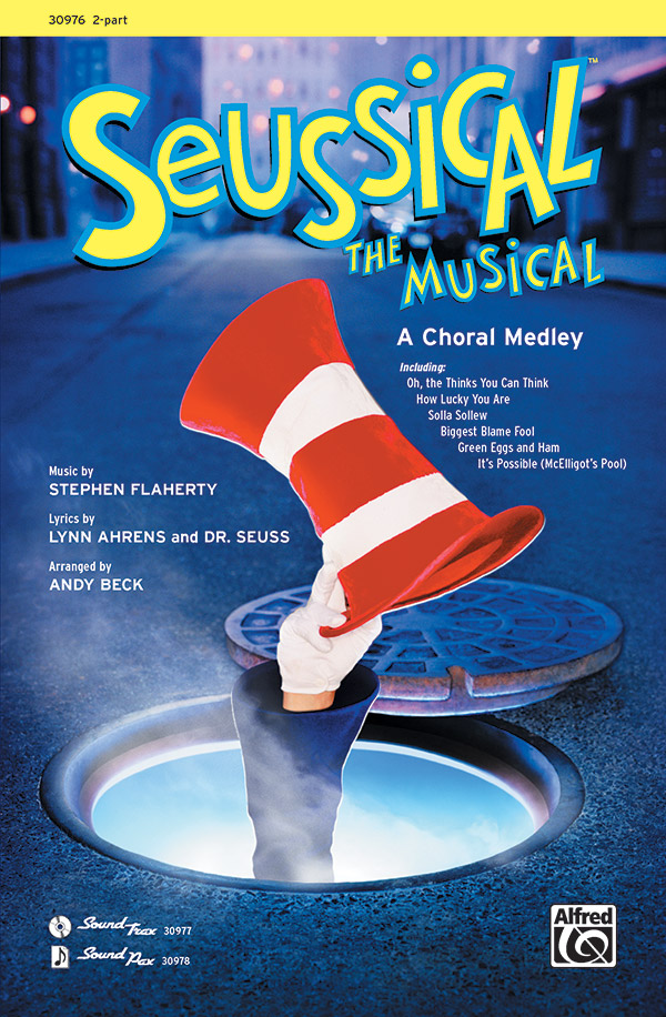 Seussical the Musical: A Choral Medley : 2-Part : Andy Beck : Seussical the Musical : Sheet Music : 00-30976 : 038081337487