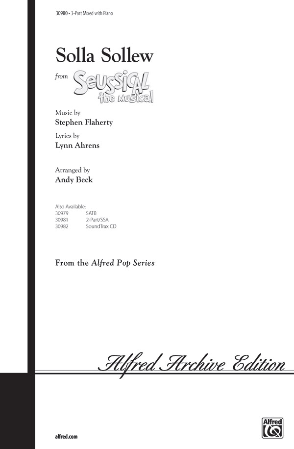 Solla Sollew : 3-Part : Andy Beck : Seussical the Musical : Sheet Music : 00-30980 : 038081337524