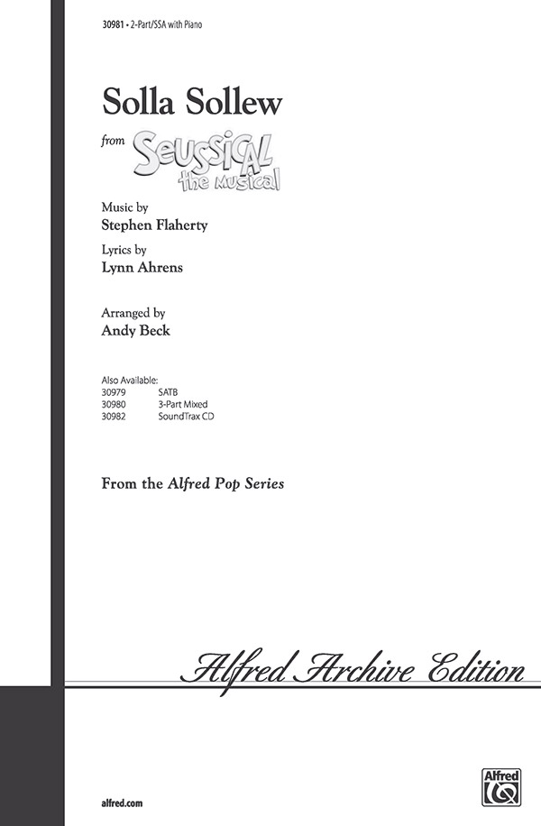 Solla Sollew : SSA : Andy Beck : Seussical the Musical : Sheet Music : 00-30981 : 038081337531