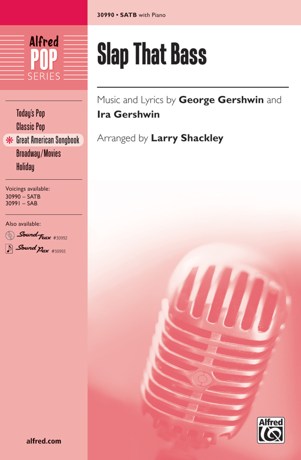 Slap That Bass : SATB : Larry Shackley : George Gershwin : Sheet Music : 00-30990 : 038081337623