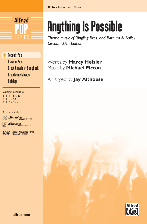 Anything Is Possible : 2-Part : Jay Althouse : Michael Picton : Sheet Music : 00-31116 : 038081338880