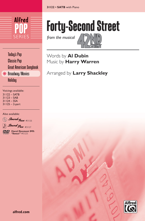 42nd Street : SATB : Larry Shackley  : Harry Warren : 42nd Street : Songbook : 00-31122 : 038081338941