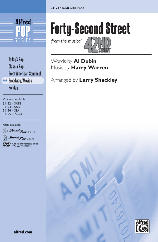 42nd Street : SAB : Larry Shackley  : Harry Warren : 42nd Street : Sheet Music : 00-31123 : 038081338958