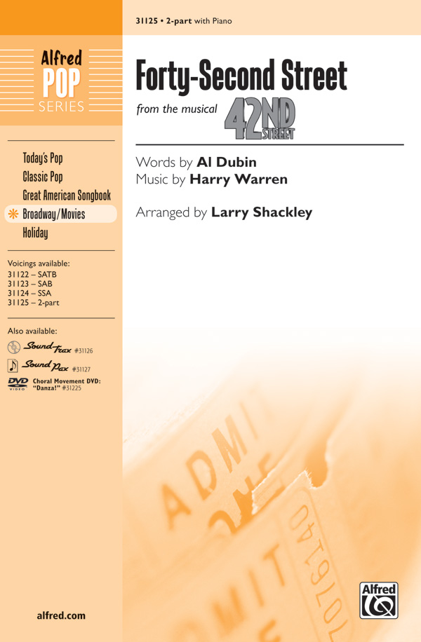42nd Street : 2-Part : Larry Shackley  : Harry Warren : 42nd Street : Sheet Music : 00-31125 : 038081338972