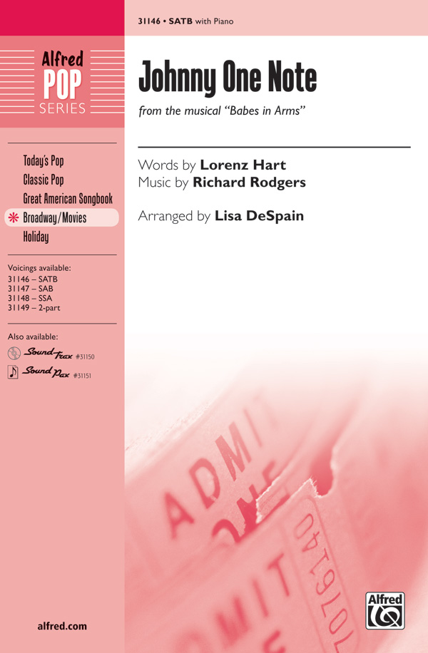 Johnny One Note : SATB : Lisa DeSpain : Richard Rodgers : Babes in Arms : DVD : 00-31146 : 038081339184