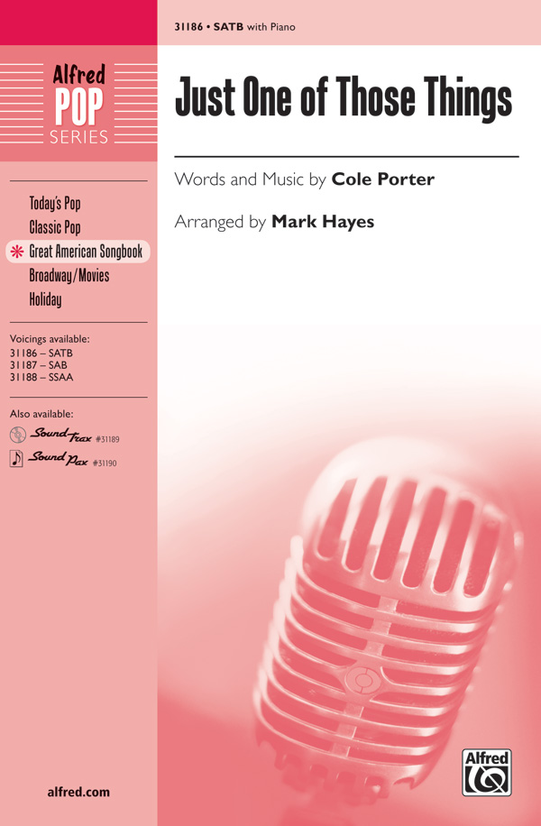 Just One of Those Things : SATB : Mark Hayes : Cole Porter : Jubilee : Sheet Music : 00-31186 : 038081339573