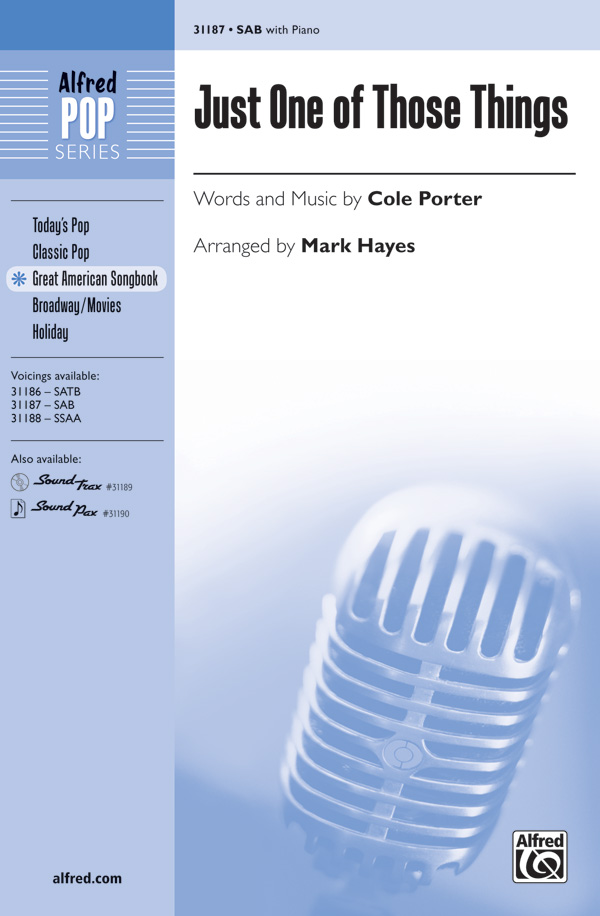 Just One of Those Things : SAB : Mark Hayes : Cole Porter : Jubilee : Sheet Music : 00-31187 : 038081339580