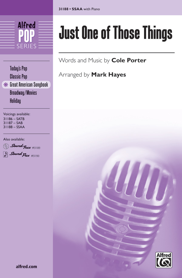 Just One of Those Things : SSAA : Mark Hayes : Cole Porter : Jubilee : Sheet Music : 00-31188 : 038081339597