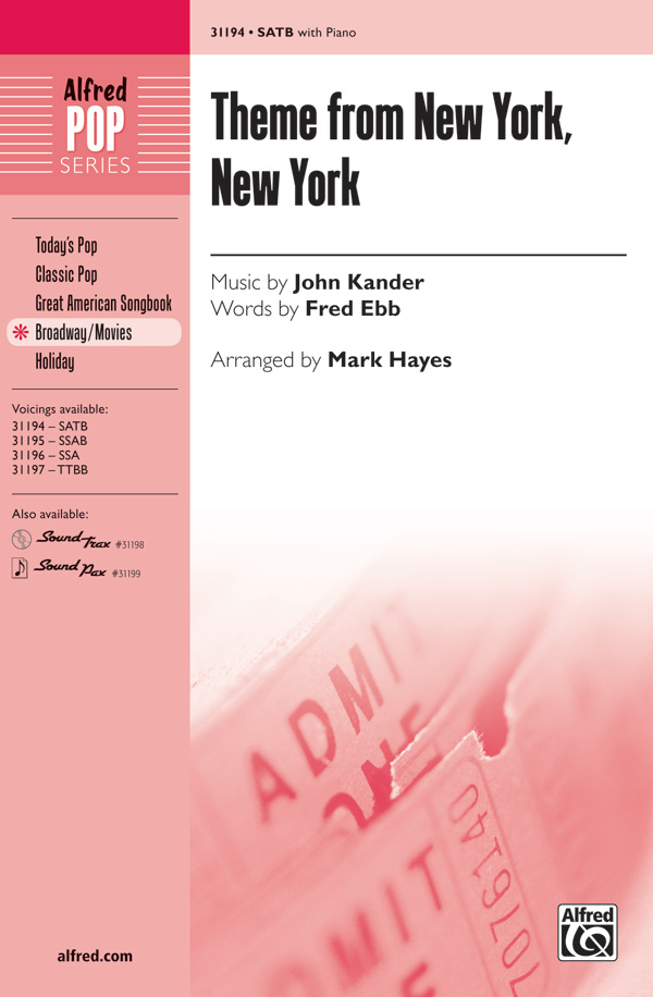 Theme from New York, New York : SATB : Mark Hayes : Leonard Bernstein : New York, New York : Songbook & 2 CDs : 00-31194 : 038081339658
