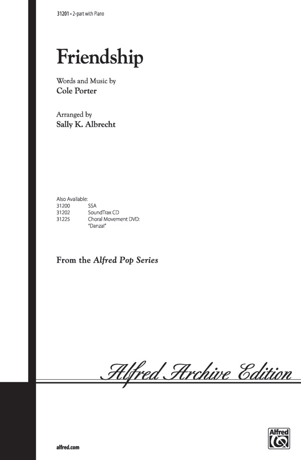 Friendship : 2-Part : Sally K. Albrecht : Cole Porter : Sheet Music : 00-31201 : 038081339726