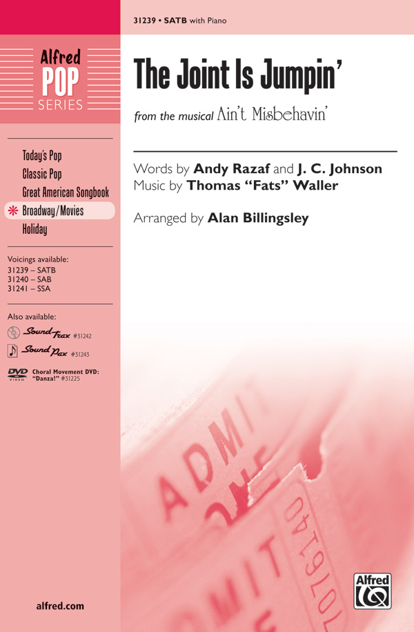The Joint Is Jumpin' : SATB : Alan Billingsley : Fats Waller : Ain't Misbehavin' : Sheet Music : 00-31239 : 038081340098