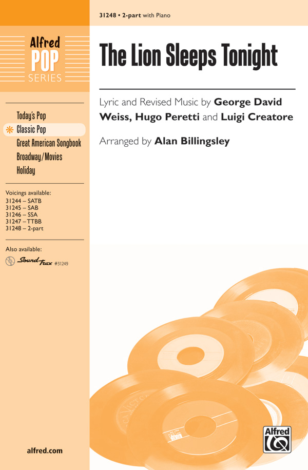 The Lion Sleeps Tonight : 2-Part : Alan Billingsley : Luigi Creatore : Sheet Music : 00-31248 : 038081340180