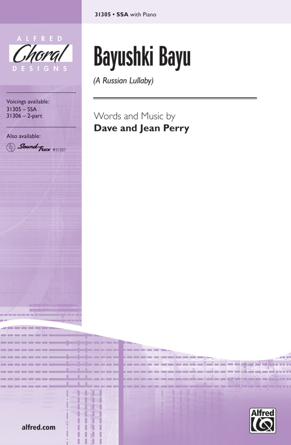 Bayushki Bayu (A Russian Lullaby) : SSA : Dave and Jean Perry : Jean Perry : Sheet Music : 00-31305 : 038081340739