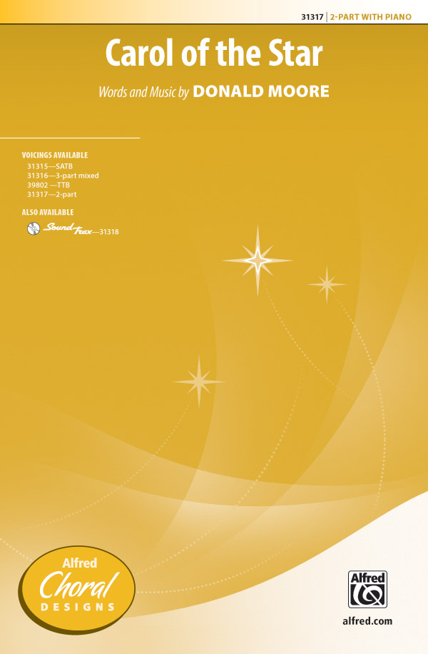 Carol of the Star : 2-Part : Donald Moore : Donald Moore : Sheet Music : 00-31317 : 038081340852