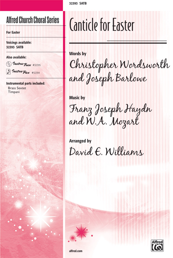 Canticle for Easter : SATB : David E. Williams : Wolfgang Amadeus Mozart : Sheet Music : 00-32393 : 038081347974