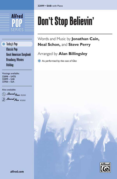 Don't Stop Believin' : SAB : Alan Billingsley : Steve Perry : Journey : Sheet Music : 00-32899 : 038081358079