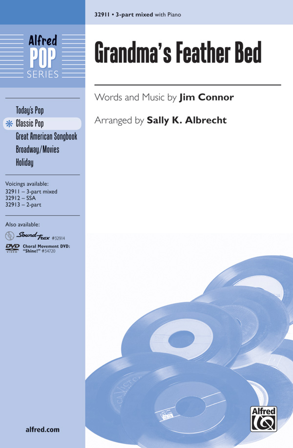 Grandma's Feather Bed : 3-Part Mixed : Sally K. Albrecht : Jim Connor : Sheet Music : 00-32911 : 038081358192