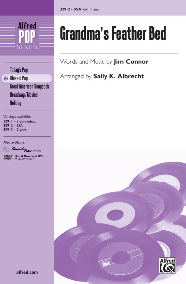Grandma's Feather Bed : SSA : Sally K. Albrecht : Jim Connor : Sheet Music : 00-32912 : 038081358208