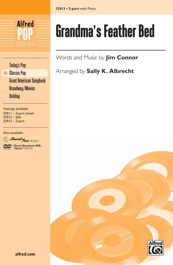 Grandma's Feather Bed : 2-Part : Sally K. Albrecht : Jim Connor : Sheet Music : 00-32913 : 038081358215