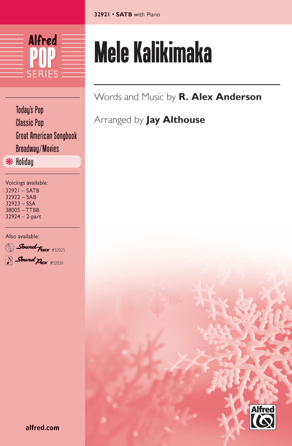 Mele Kalikimaka : SATB : Jay Althouse : R. Alex Anderson : Bette Midler : Sheet Music : 00-32921 : 038081358291