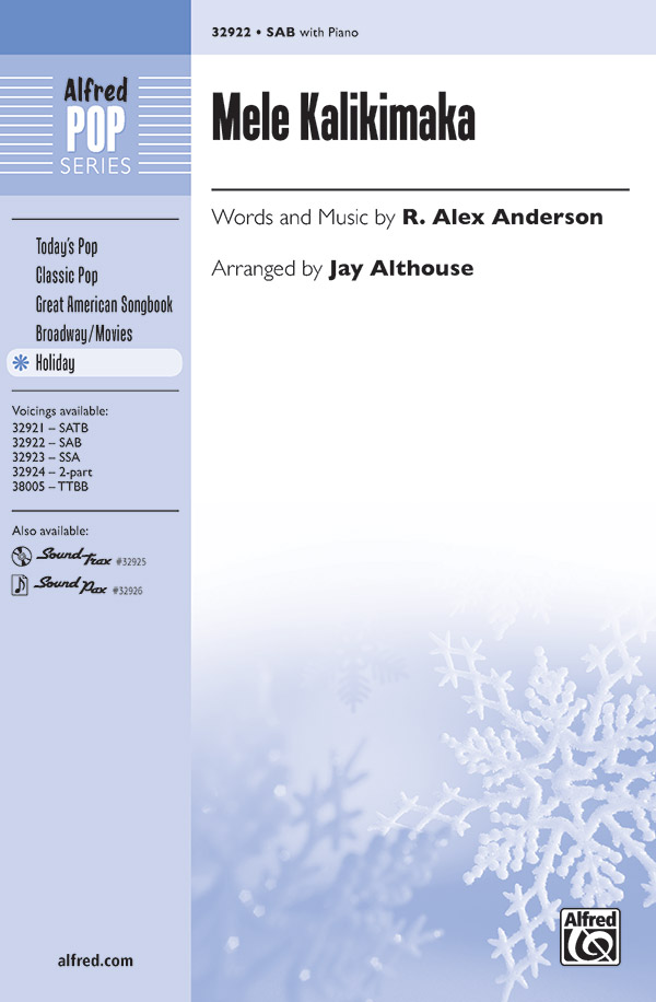 Mele Kalikimaka : SAB : Jay Althouse : R. Alex Anderson : Bette Midler : Sheet Music : 00-32922 : 038081358307