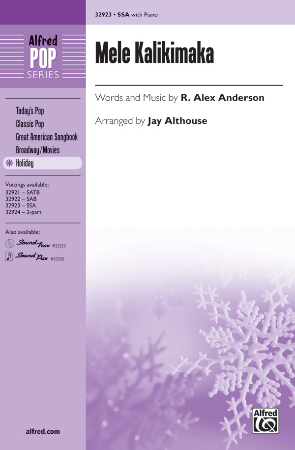 Mele Kalikimaka : SSA : Jay Althouse : R. Alex Anderson : Bette Midler : Sheet Music : 00-32923 : 038081358314
