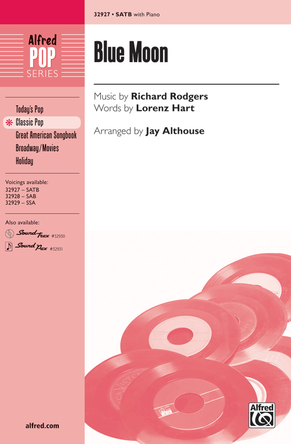 Blue Moon : SATB : Jay Althouse : Richard Rodgers : Songbook : 00-32927 : 038081358352