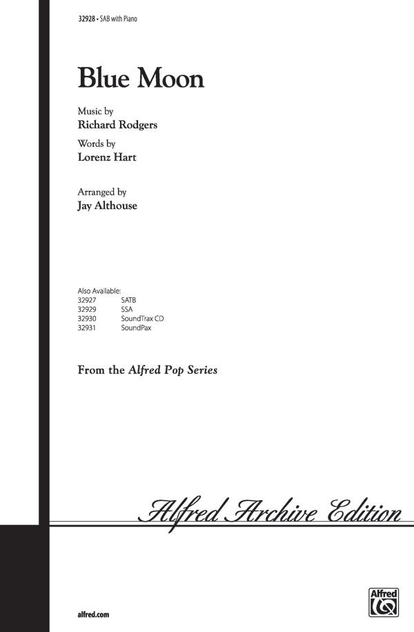 Blue Moon : SAB : Jay Althouse : Richard Rodgers : Sheet Music : 00-32928 : 038081358369