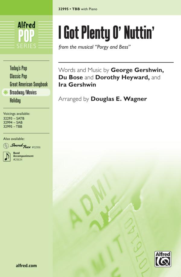 I Got Plenty o' Nuttin'  : TBB : Douglas E. Wagner : George Gershwin : Sheet Music : 00-32995 : 038081359038