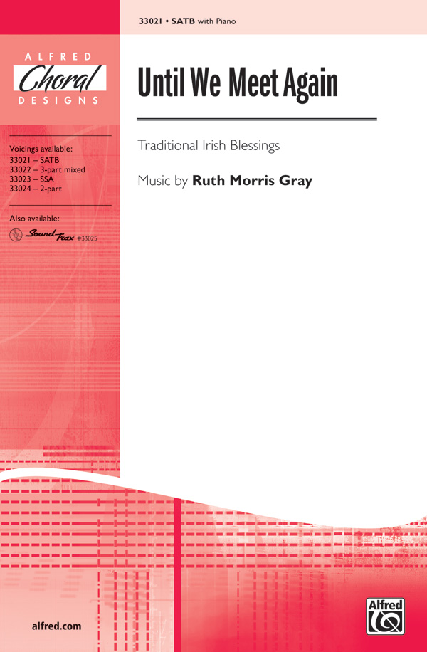 Until We Meet Again : SATB : Ruth Morris Gray : Sheet Music : 00-33021 : 038081359298
