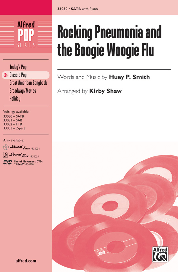 Rocking Pneumonia and the Boogie Woogie Flu : SATB : Kirby Shaw : J. Vincent : 00-33030 : 038081359380