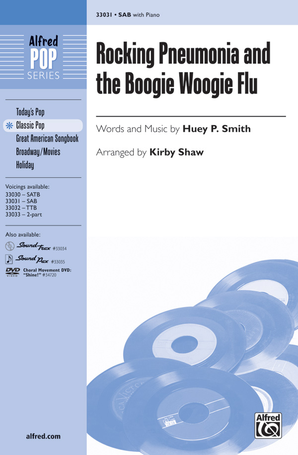Rocking Pneumonia and the Boogie Woogie Flu : SAB : Kirby Shaw : J. Vincent : Sheet Music : 00-33031 : 038081359397