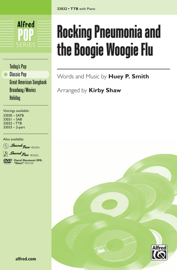 Rocking Pneumonia and the Boogie Woogie Flu : TTB : Kirby Shaw : J. Vincent : Sheet Music : 00-33032 : 038081359403