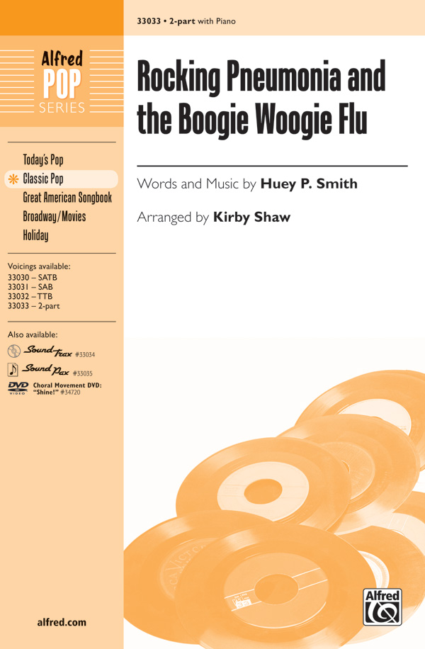 Rocking Pneumonia and the Boogie Woogie Flu : 2-Part : Kirby Shaw : J. Vincent : Sheet Music : 00-33033 : 038081359410