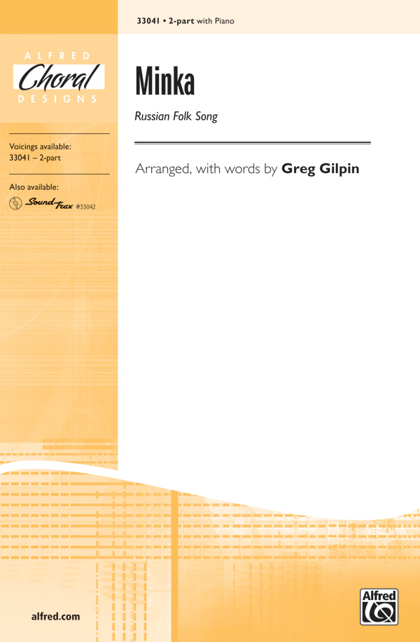 Minka : 2-Part : Greg Gilpin : Sheet Music : 00-33041 : 038081359496