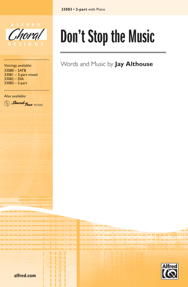 Don't Stop the Music : 2-Part : Jay Althouse : Jay Althouse : Sheet Music : 00-33083 : 038081359915