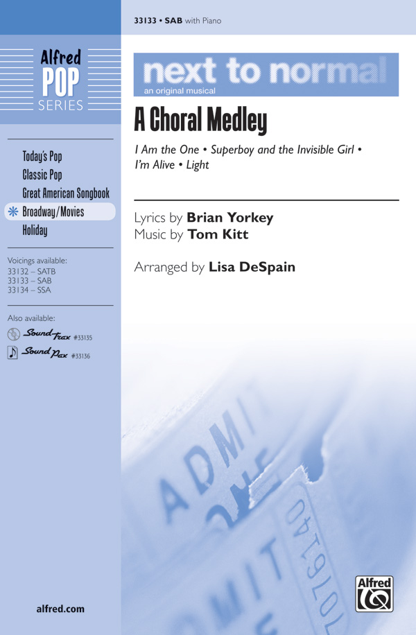 Next to Normal: A Choral Medley : SAB : Lisa DeSpain : Next to Normal : Sheet Music : 00-33133 : 038081360416