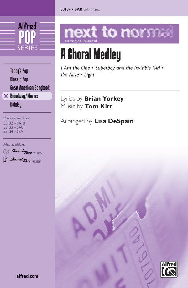 Next to Normal: A Choral Medley : SSA : Lisa DeSpain : Next to Normal : Sheet Music : 00-33134 : 038081360423