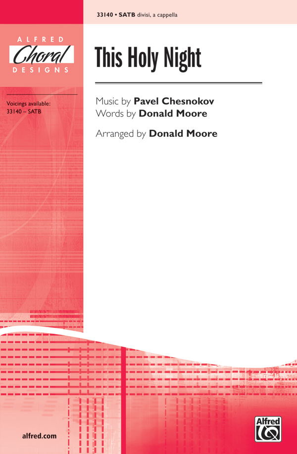 This Holy Night : SATB divisi : Donald Moore : Pavel Chesnokov : Sheet Music : 00-33140 : 038081360485