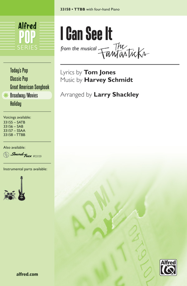 I Can See It : TTBB : Larry Shackley : Harvey Schmidt : The Fantasticks : Sheet Music : 00-33158 : 038081360669