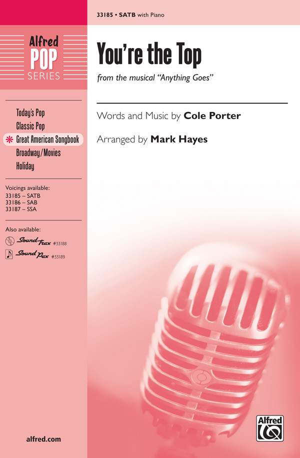 You're the Top : SATB : Mark Hayes : Cole Porter : Anything Goes : Sheet Music : 00-33185 : 038081360935