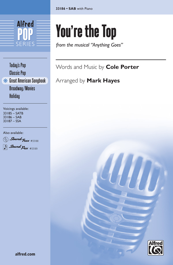 You're the Top : SAB : Mark Hayes : Cole Porter : Anything Goes : Sheet Music : 00-33186 : 038081360942